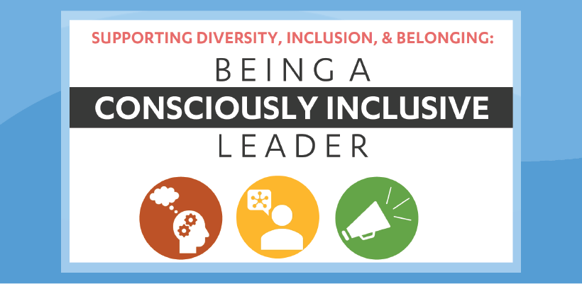 Diversity, Equity and Inclusion Officer Training - Being a Consciously Inclusive Leader - February