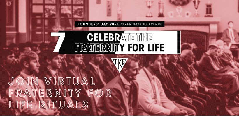 Founders' Day Fraternity for Life - 4:30PM Eastern