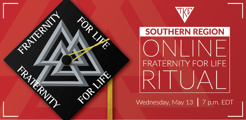 Region 2 (South) - Class of 2020 Virtual Fraternity for Life Celebration