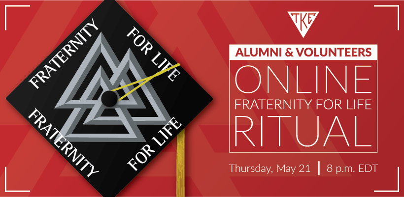 Virtual Fraternity for Life for Alumni & Volunteers