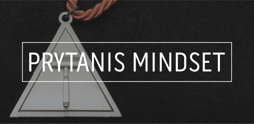 The Prytanis Mindset - Purpose of the Prytanis