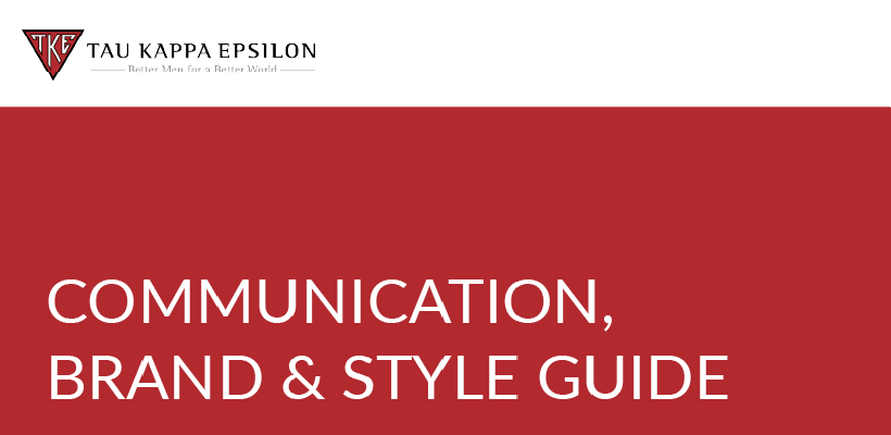 The Official TKE Communication, Brand and Style Guide 2021 Update