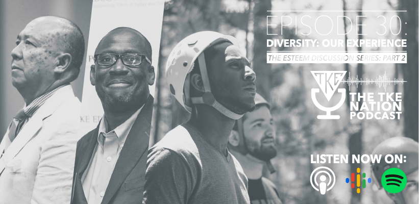The TKE Nation Podcast: Ep. 30 — Diversity: Our Experience