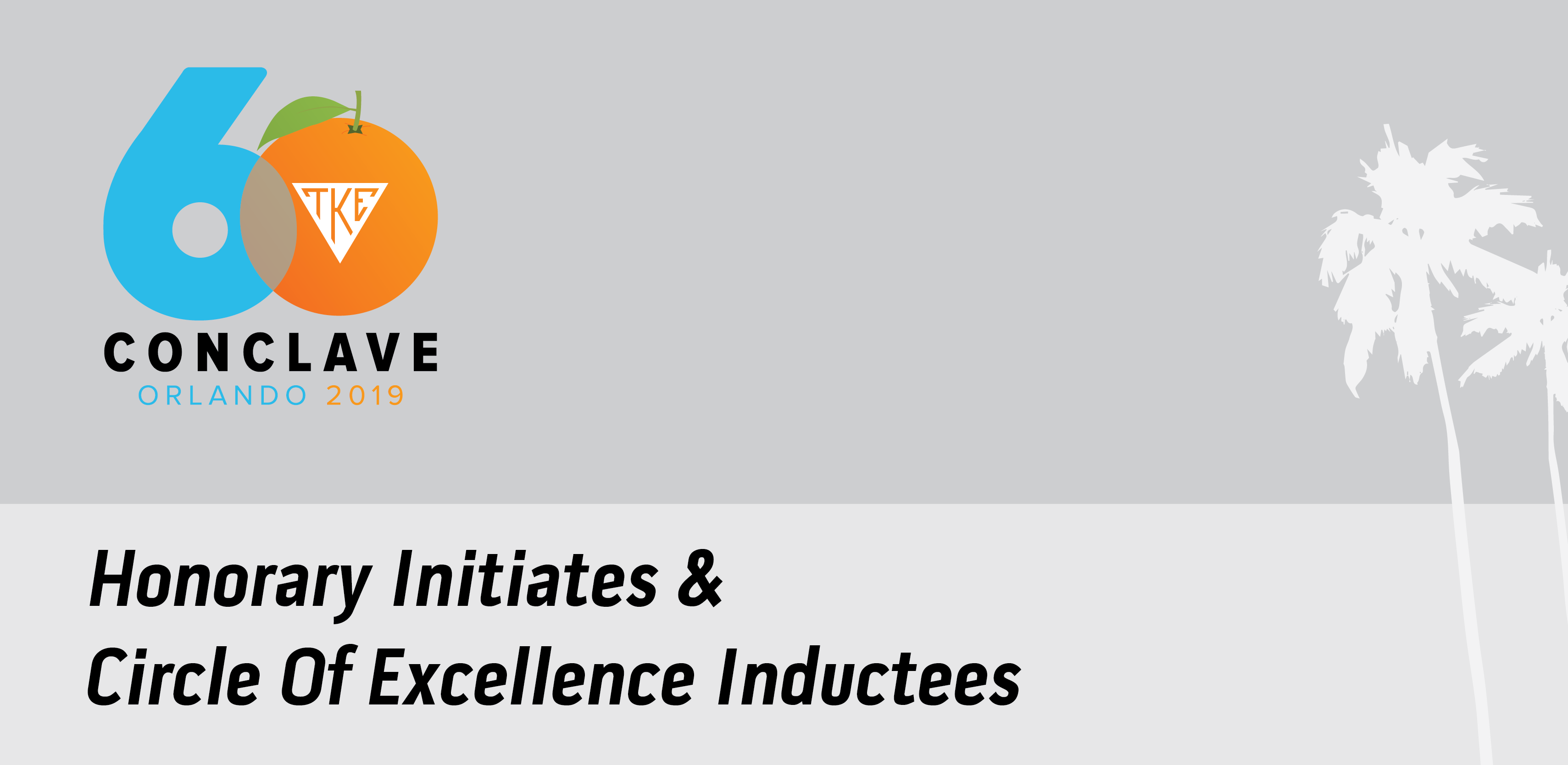 Conclave 2019 Honorary Initiates & Circle Of Excellence Inductees