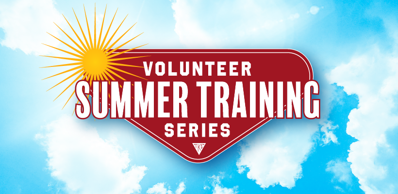 Join Us For The Volunteer Summer Training Series